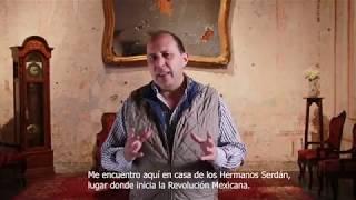 Fernando Manzanilla – La mística que alberga la Casa de los Hermanos Serdán