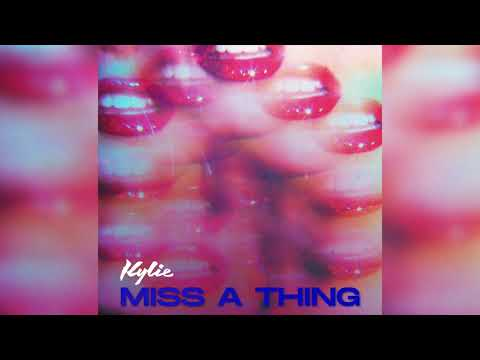 Kylie Minogue - Miss A Thing