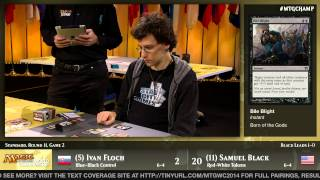 World Championship 2014 Round 11 (Standard): Sam Black vs. Ivan Floch