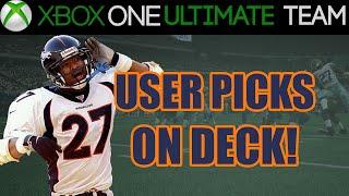 Madden 15 Ultimate Team  - USER PICKS ON DECK! | MUT 15 Gameplay