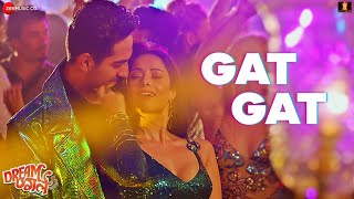 Gat Gat | Dream Girl | Ayushmann K & Nushrat B | Meet Bros