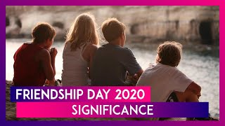 Friendship Day 2020 Date: Know Significance of the Day That Celebrates the Bond Between Friends