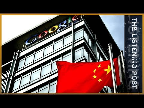 🇨🇳 Bowing to Beijing? Google's Project Dragonfly   The Listening Post (Full)