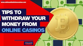How To Withdraw Your Money from Online Casinos 🎰