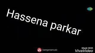 Tere bina | Hassena Parker | Shraddha Kapoor | Arjit Singh| Priya sariya | 22nd September.