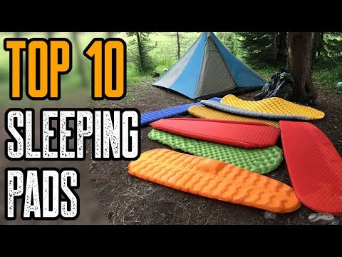 TOP 10 BEST SLEEPING PADS FOR CAMPING & BACKPACKING