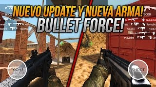 NUEVO PRÓXIMO UPDATE CON NUEVA ARMA Y MP5 CREDITOS BULLET FORCE ANDROID & IOS