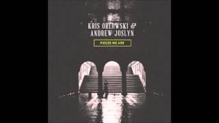 """Kris Orlowski & Andrew Joslyn - """"Mountains"""""""