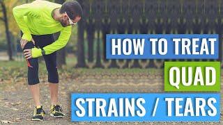How To Treat A Quad Strain or Tear