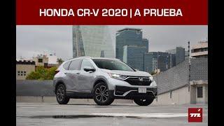 Honda CR-V 2020, a prueba: el SUV más vendido de México se pone al día