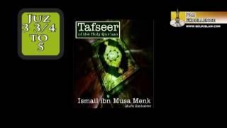 04 Tafseer - Juz 3 3/4 to 5 - Mufti Ismail Menk