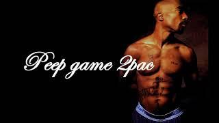 PEEP GAME- 2pac