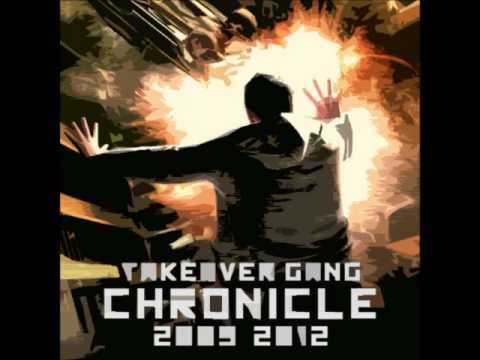 Takeover Gang - Chronicle 2009-12: Detonace