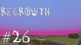 FTB Regrowth - Episode 26 - Witchery Subdued Spirit