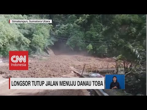 Longsor Menutup Jalan ke Danau Toba & Rel Kereta Bogor-Sukabumi