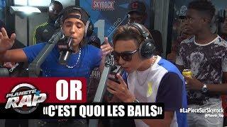 """[EXCLU]OR """"C'est Quoi Les Bails"""" En Live #PlanèteRap"""