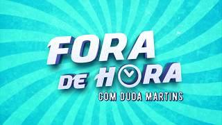 Fora de Hora - em 1 Minuto - 28/03/2019