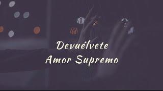 Carla Morrison - Devuélvete (letra)
