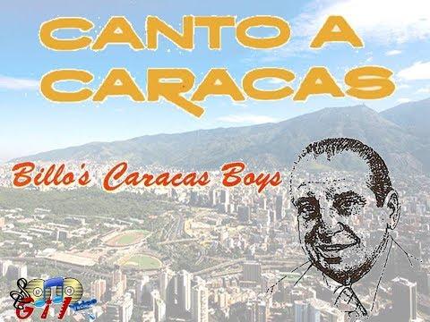 """BILLO'S CARACAS BOYS - """"CANTO A CARACAS"""""""
