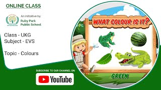 Colours – Learn With Different Objects | EVS Subject For UKG Students | Ruby Park Public School Thumbnail
