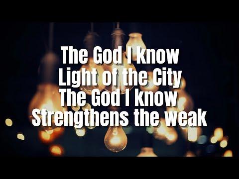 The God I Know | City Harvest Church