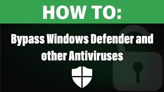 Bypassing Windows Defender And Other AVs