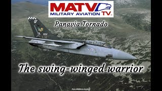 MATV: Panavia Tornado: Swing-Winged Warrior. Classic Documentary