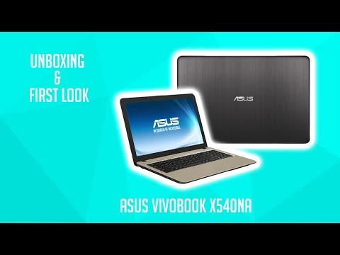 Unboxing and First Look - ASUS Vivobook X540NA