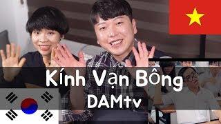 Cảm xúc của oppa Hàn Quốc khi xem học sinh Việt Nam quậy - Kính vạn bông