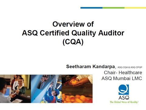 Web Series-1: Overview of ASQ Certified Quality Auditor (CQA ...