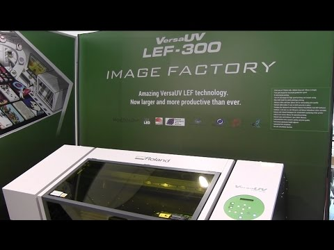 UV Flatbed Printer - VERSA UV LEF - 300