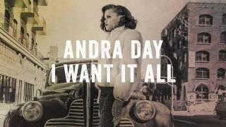Andra Day - I Want It All (Extended Clip) [EXTRAS]
