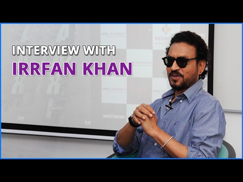 An Interview with versatile and natural actor (Irrfan Khan) - Jain (Deemed-to-be University)