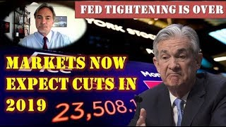 John Rubino! Fed Tightening Is Over – Markets Now Expect Cuts In 2019