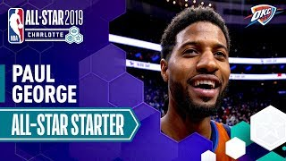 Paul George 2019 All-Star Starter | 2018-19 NBA Season