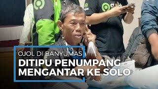 Driver Ojol Asal Banyumas Ditipu saat Antar ke Solo, Penumpang Kabur hingga Tempuh Jarak 230 Km