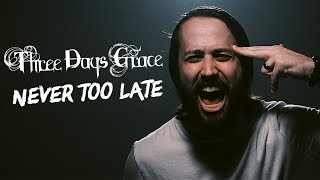 """THREE DAYS GRACE - """"Never Too Late"""" (Cover By Jonathan Young & Lee Albrecht)"""