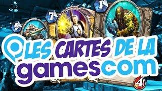 Le Grand Tournoi Hearthstone   Les Cartes De La Gamescom  !