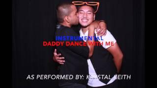 Krystal Keith   Daddy Dance With Me   Instrumental