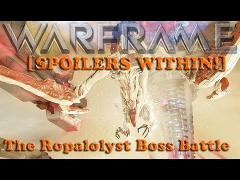 Warframe - The Ropalolyst Boss Battle [SPOILERS WITHIN!]