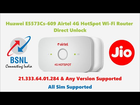 How to unlock AIRTEL HUAWEI E5573CS 609 With firmware 21 329 63 00