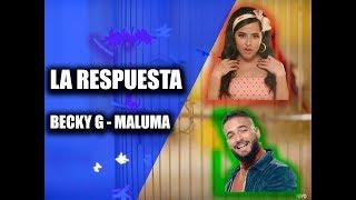 Becky G Ft. Maluma – La Respuesta (LetraLyric). #BeckyG #Maluma #LaRespuestaLetra.