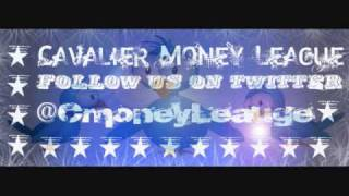 Cavalier Money League Ft. Zay Gutta - Money Ova Here