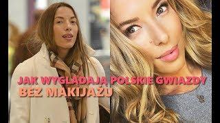 Jak wyglądają Polskie Gwiazdy bez Makijażu Ewa Chodakowska,  Margaret, Anna Mucha, Doda, Kożuchowska