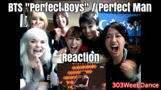 [Reaction] BTS - Perfect Boys 2015 / Perfect Man [BANGTAN BOMB]