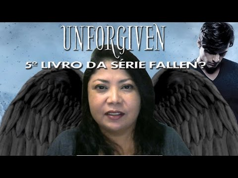 UNFORGIVEN Série Fallen