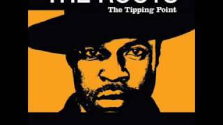 The Roots - Don't Say Nuthin'