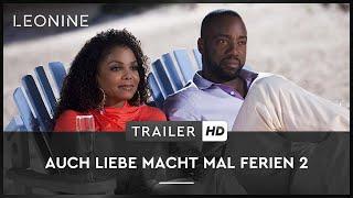 Auch Liebe macht mal Ferien 2 Film Trailer