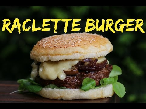 Raclette Burger - Der ultimative Cheeseburger