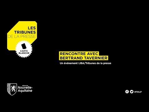 Tribunes de la Presse 2019 - Rencontre avec Bertrand Tavernier